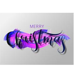 merry christmas oil paint brush lettering acryli vector image