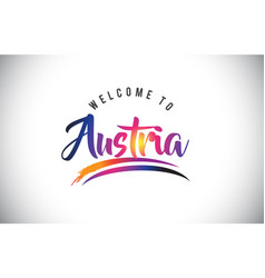 Austria welcome to message in purple vibrant vector