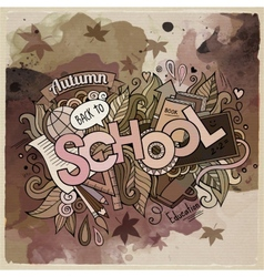 School watercolor cartoon hand lettering and vector