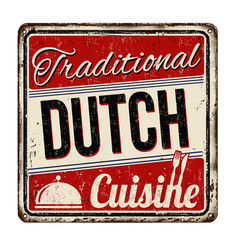 Traditional dutch cuisine vintage rusty metal sign vector