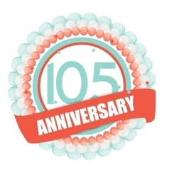 Cute Template 105 Years Anniversary with Balloons vector