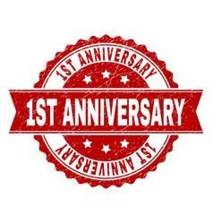 Grunge textured 1st anniversary stamp seal vector