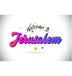 Jerusalem welcome to word text with purple pink vector