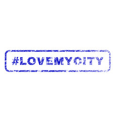 hashtag lovemycity rubber stamp vector image vector image