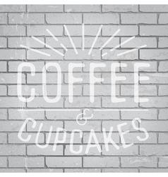 Slogan brickwall light coffee vector