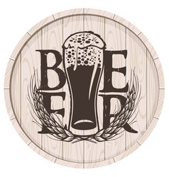 Beer label on wooden cask with full glass of beer vector