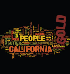 Gold fever and the growth of california text vector