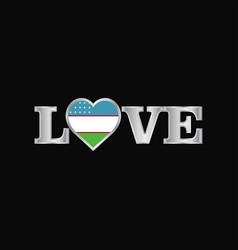 Love typography with uzbekistan flag design vector