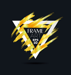 triangle with gold brush frame art vector image