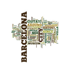 the lure of barcelona spain text background word vector image vector image
