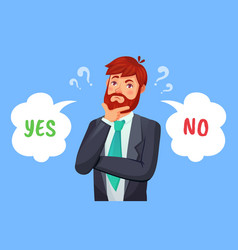 man making decision yes or no choice male person vector image