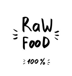 Raw food - hand drawn brush text badge sticker vector