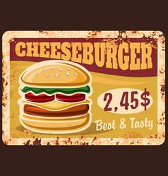 cheeseburger rusty plate fast food menu vector image