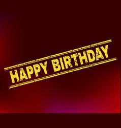 Happy birthday grunge stamp seal on gradient vector