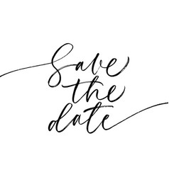 Save the date phrase modern calligraphy vector