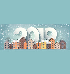 2019 winter urban landscape city with snow vector image