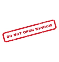 Do Not Open Window Text Rubber Stamp vector