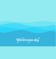 Flat of world ocean day style background vector