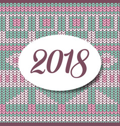 happy new year 2018 sweater pattern vector image