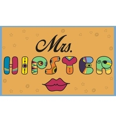 Inscription Mrs Hipster Funny letters vector