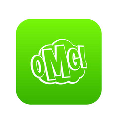 omg comic text speech bubble icon digital green vector image