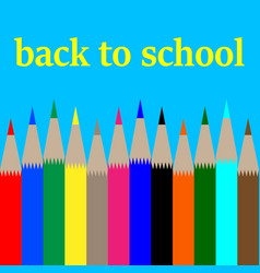 back to schoolcard with multi-colored pencils vector image