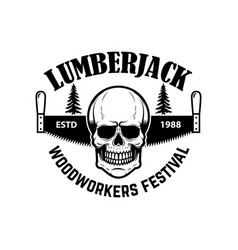 lumberjack emblem template with hand saw and vector image
