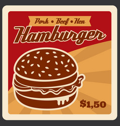 Retro poster for hamburger fast food vector