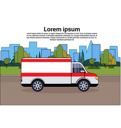 ambulance emergency car on road medical vehicle vector image