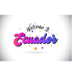 ecuador welcome to word text with purple pink vector image