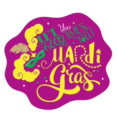 Let good times roll mardi gras lettering text vector
