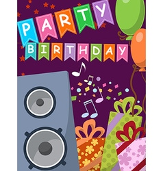 Birthday card with audio speakers gifts and flags vector image