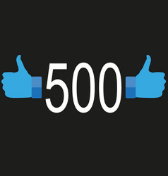 500 followers in flat style vector
