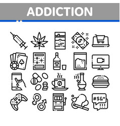 Addiction bad habits collection icons set vector