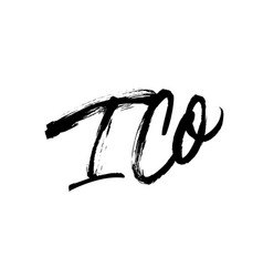 ico phrase hand drawn brush modern calligraphy vector image