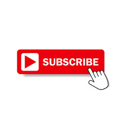 Red button subscribe channel with hand cursor vector