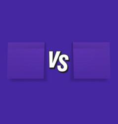 Versus template with paper stickers vs screen vector