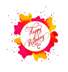 happy birthday text on watercolor red blot hand vector image vector image