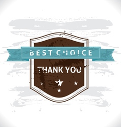 Grunge Banner Best Choice vector image vector image