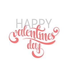 Happy valentines day Pink phrase handmade Stylish vector image