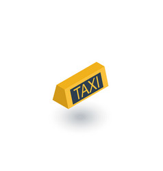 taxi lamp isometric flat icon 3d vector image vector image