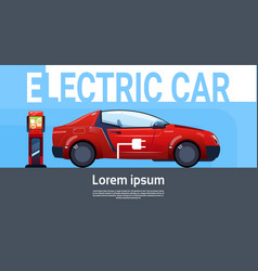 Electrical car at charging station eco friendly vector