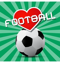 Love Football Theme on Retro Green Background vector image