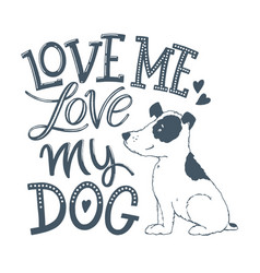 love my dog lettering 02 vector image