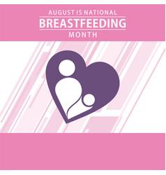 national breastfeeding month poster design vector image