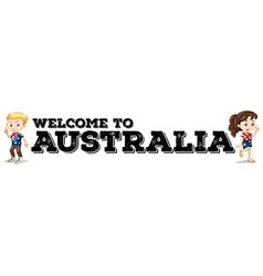 Australian boy and girl by the welcome sign vector