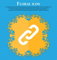 link icon sign Floral flat design on a blue vector image