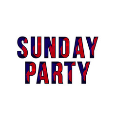 Sunday party template design vector