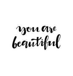 you are beautiful poster vector image