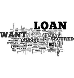 What do you want your loan for text word cloud vector